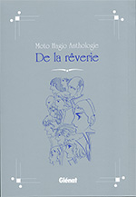 Moto Hagio - Anthologie De la rêverie